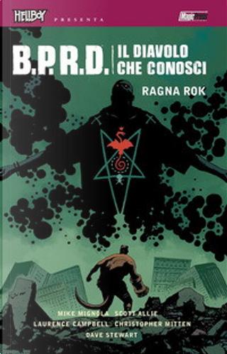 B.P.R.D. Il diavolo che conosci vol. 3 by Mike Mignola, Scott Allie