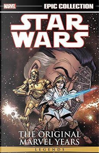 Epic Collection Star Wars Legends The Original Marvel Years 2 by Mary Jo Duffy
