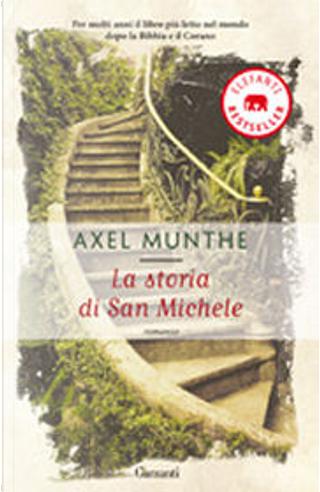 La storia di San Michele by Axel Munthe