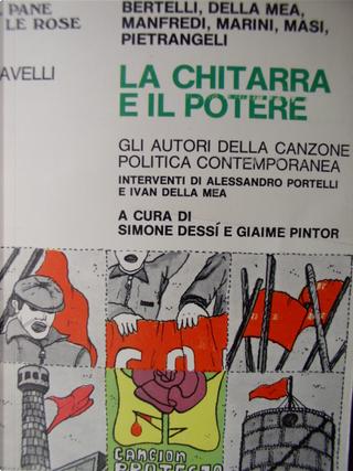 !!!SCHEDA DOPPIA!!La chitarra e il potere by Simone Dessì, Giaime Pintor