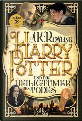 Harry Potter und die Heiligtümer des Todes by J.K. Rowling