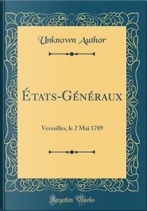 États-Généraux by Author Unknown