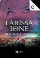 Desiderio eterno by Larissa Ione