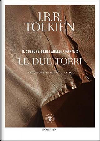 Le due torri by J. R. R. Tolkien