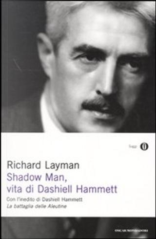 Shadow Man by Richard Layman