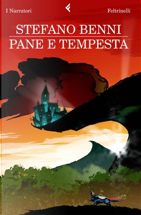 Pane e tempesta by Stefano Benni