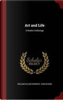 Art and Life by William Sloane Kennedy