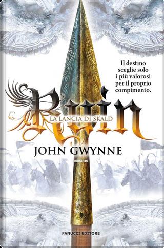Ruin: la lancia di Skald by John Gwynne