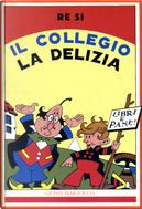 Il collegio La Delizia by Renato Simoni