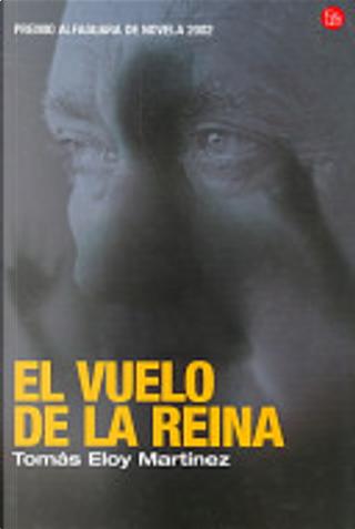 El Vuelo de La Reina by Tomás Eloy Martínez