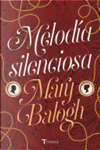 Melodía silenciosa by Mary Balogh