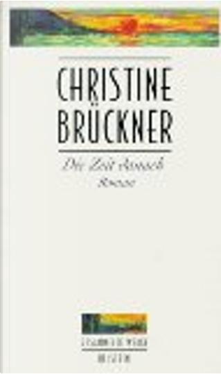 Die Zeit danach by Christine Brückner