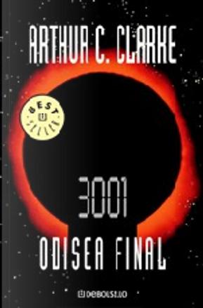 3001: Odisea final by Arthur C. Clarke