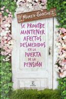 Se prohíbe mantener afectos desmedidos en la puerta de la pensión by Mamen Sánchez