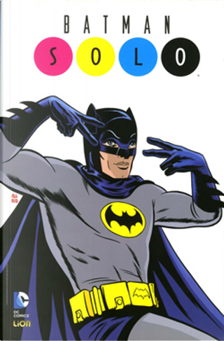 Batman - Solo by Brian Azzarello, Damion Scott, Darwyn Cooke, Howard Chaykin, John Hitchcock, Lee Allred, Mark Evanier, Michael Allred, Paul Pope, Randee Carcano, Robbie Morrison, Scott Hampton