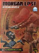 Morgan Lost - Scream Novels n. 3 by Claudio Chiaverotti