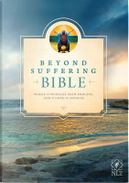 Beyond Suffering Bible by Joni Eareckson Tada