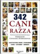 342 cani di razza by Valeria Rossi