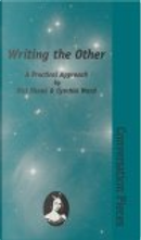 Writing the Other by Cynthia Ward, Nisi Shawl