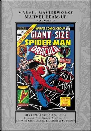 Marvel Masterworks Marvel Team-Up 3 by Len Wein