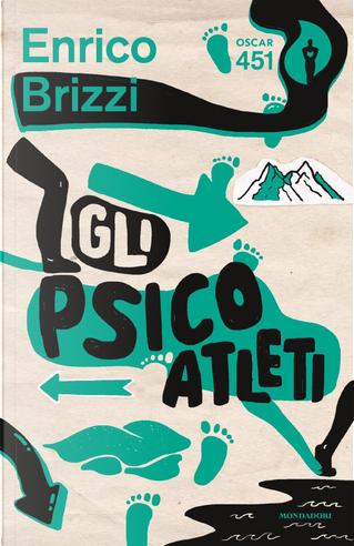 Gli Psicoatleti by Enrico Brizzi
