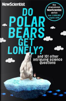 Do Polar Bears Get Lonely? by New Scientist
