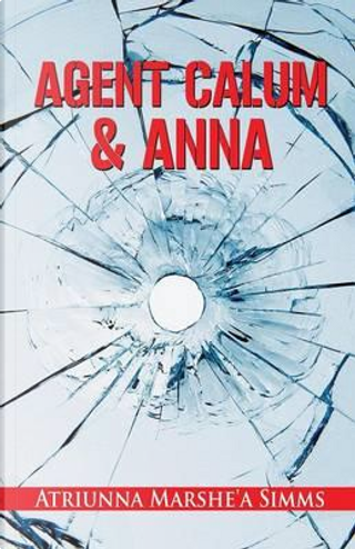 Agent Calum and Anna by Atriunna Marshe'a Simms