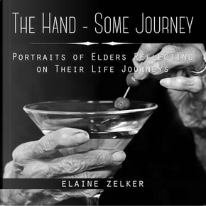 The Hand-some Journey by Elaine Zelker
