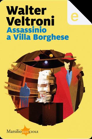 Assassinio a Villa Borghese by Walter Veltroni