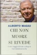 Chi non muore si rivede by Alberto Maggi
