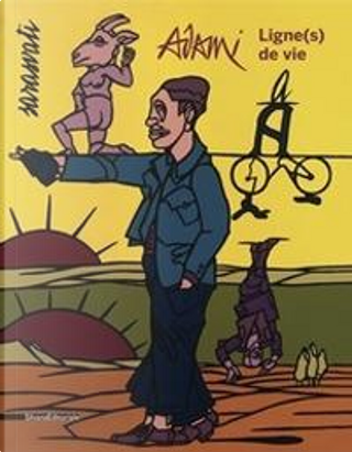 Valerio Adami. Ligne(s) de vie. Ediz. inglese e francese by Collectif