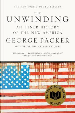 The Unwinding by George Packer