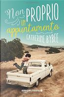 Non proprio un appuntamento by Catherine Bybee
