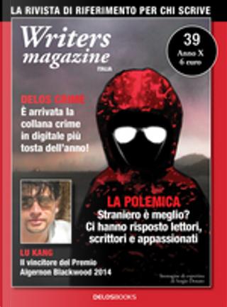 Writers Magazine Italia n. 39 by Chiara Beltrami, Diego Lama, Luigi Bonaro, Lu Kang