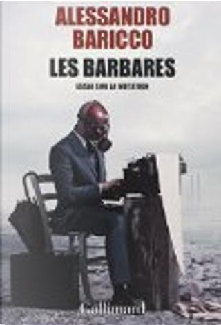 Les barbares by Alessandro Baricco
