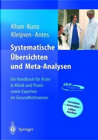 Systematische Ubersichten Und Meta-Analysen by K. S. Khan