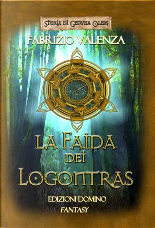 La faida dei Logontras by Fabrizio Valenza