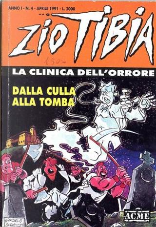Zio Tibia, la clinica dell'orrore n. 4 by Lillo, Michelangelo La Neve