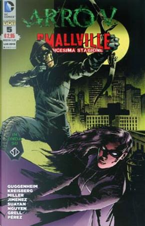 Arrow/Smallville n. 5 by Andrew Kreisberg, Brian Q. Miller, Marc Guggenheim