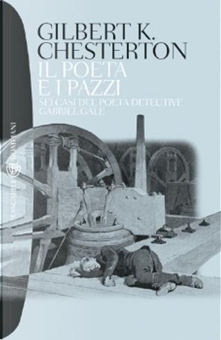 Il poeta e i pazzi by G. K. Chesterton