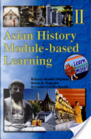 Asian History Module-based Learning Ii' 2002 Ed. by Ongsotto, Et Al