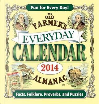 The Old Farmer's Almanac 2014 Everyday Calendar by Old Farmer'S Almanac