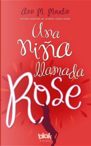 Una niña llamada Rose/ Rain Reign by ANN M. MARTIN