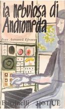 La nebulosa di Andromeda by Ivan Antonovic Efremov