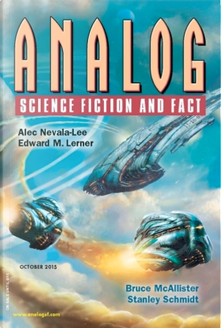 Analog Science Fiction and Fact, October 2015 by Alec Nevala-Lee, Bruce McAllister, Joe Pitkin, Marie Vibbert, Stanley Schmidt, Ted White