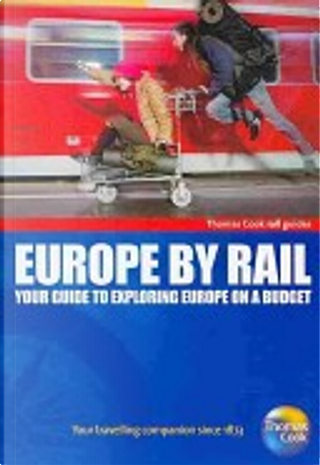 Thomas Cook Europe by Rail by Thomas Cook Publishing