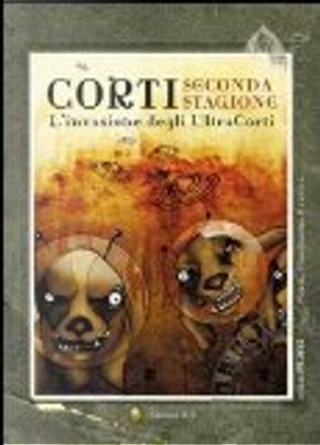 Corti - Seconda stagione by AA. VV.