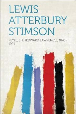 Lewis Atterbury Stimson by E. L. (Edward Lawrence Keyes