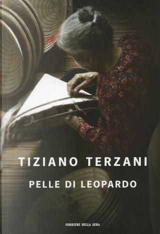 Pelle di leopardo by Tiziano Terzani