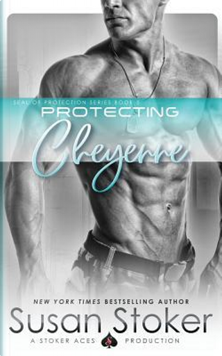 Protecting Cheyenne by Susan Stoker